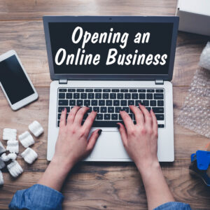 Opening an Online Store